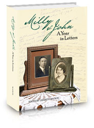Milly & John, A Year in Letters